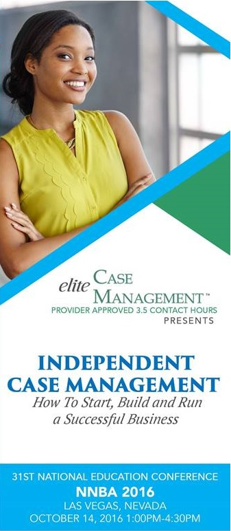 NNBA-Preconference2016-IndependentCaseManagement